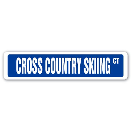 CROSS COUNTRY SKIING Street Sign race racer competition ski supplies | Indoor/Outdoor | 18