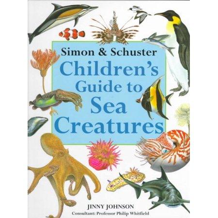 Simon & Schuster Children's Guide to Sea Creatures