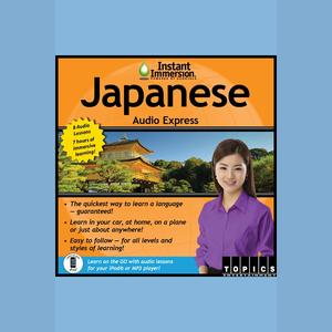 Instant Immersion Japanese Audio Express - Audiobook