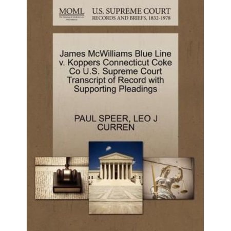 James Mcwilliams Blue Line V  Koppers Connecticut Coke Co U S  Supreme Court Transcript Of Record With Supporting Pleadings