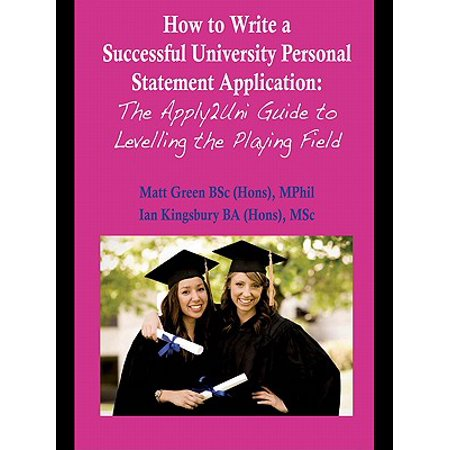 How to Write a Successful University Personal Statement Application -