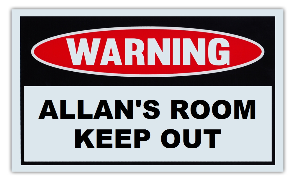 """Novelty Warning Sign: Allan's Room Keep Out For Boys, Girls, Kids, Children Post on Bedroom Door 10"""" x 6""""... by Crazy Sticker Guy"""