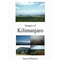 Images of Kilimanjaro