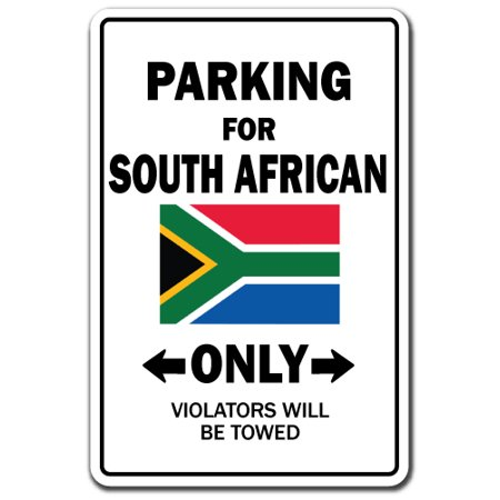 PARKING FOR SOUTH AFRICAN ONLY Decal south africa flag national pride love | Indoor/Outdoor | 7