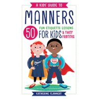 A Kids' Guide to Manners (Paperback)