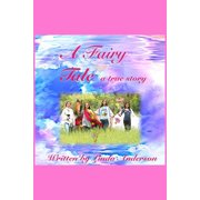 A Fairy Tale a true story - eBook