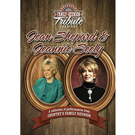 Country's Family Reunion Tribute Series: Jean Shepard and JeannieSeely (DVD) (Family Reunion Gifts)