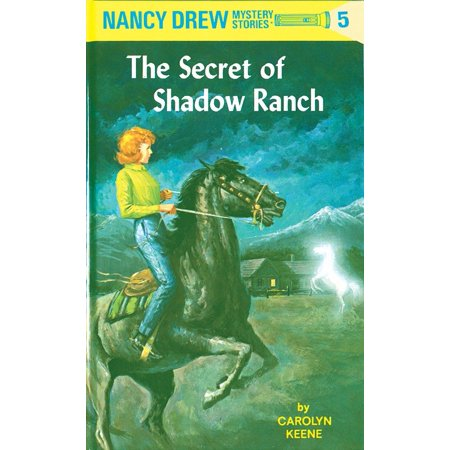 Nancy Drew 05: the Secret of Shadow Ranch (Halloween Nancy Drew)