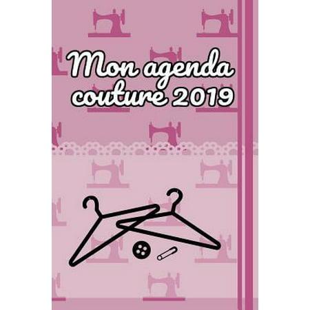 Mon agenda couture 2019 : 100 pages de projet avec des listes de tâches, des croquis, des mesures, des descriptions et bien plus encore pour vos projets de couture - Recueillez de nouvelles idées et prenez des notes pour votre machine à