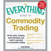 The Everything Guide to Commodity Trading - eBook