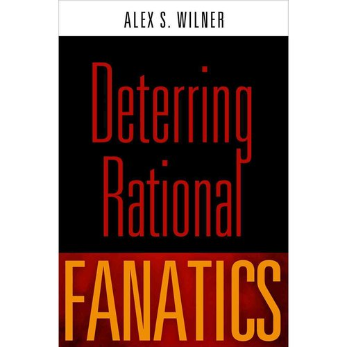 Deterring Rational Fanatics