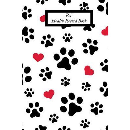 Pet Health Record Book: Portable Health & Wellness Log Book For Animal Lovers (Dog, Puppy Cat & many more ) - Vaccination Record Journal- Vete Paperback (Cat Power Covers Record)