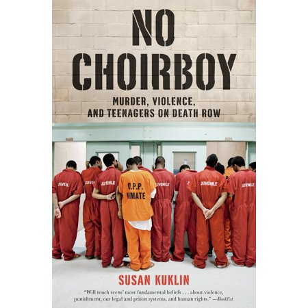 No Choirboy: Murder, Violence, and Teenagers on Death