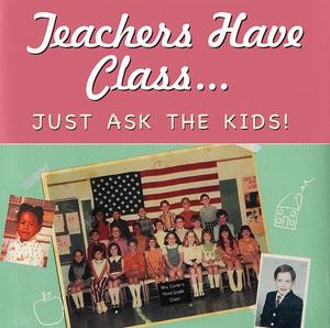 Teachers Have Class…Just Ask the Kids! - eBook