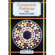 Geometric Patterns for Patchwork Quilts