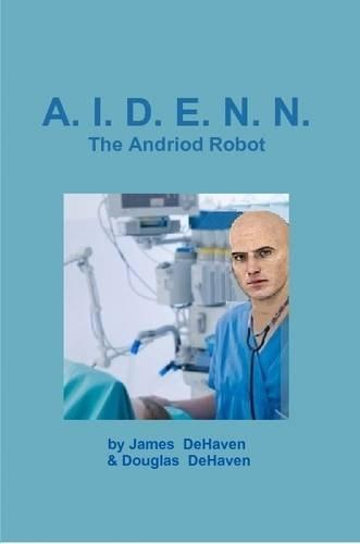 A.I.D.E.N.N. the Android Robot by