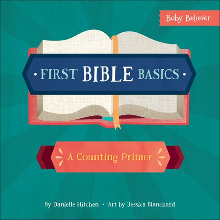 First Hebrew Primer (1st Bible Basics A Counting Primer (Board Book) )