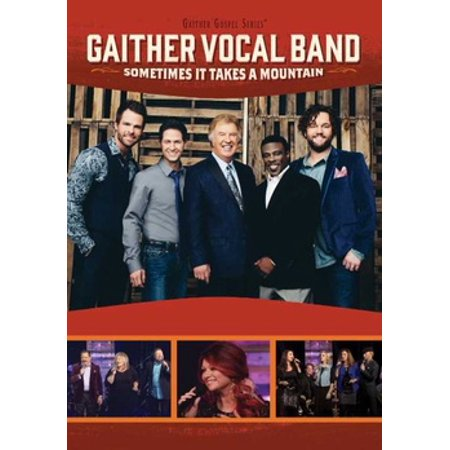 Gaither Vocal Band: Sometimes It Takes A Mountain (DVD) ()