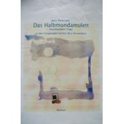 Das Halbmondamulett. - eBook