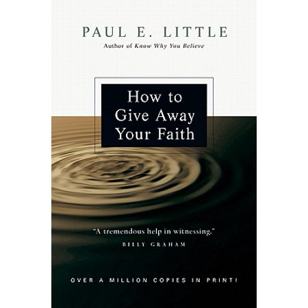 How to Give Away Your Faith - Give A Ways
