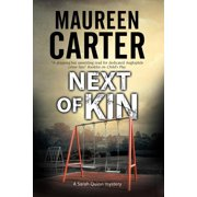 Sarah Quinn Mystery: Next of Kin: A British Police Procedural (Hardcover)(Large Print)