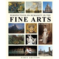 Perspectives on Humanity in the Fine Arts