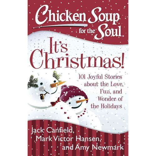 It's Christmas!: 101 Joyful Stories About the Love, Fun, and Wonder of the Holidays