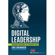 Digital Leadership : Changing Paradigms for Changing Times