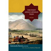 The First Anglo-Afghan Wars : A Reader