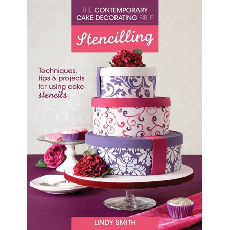 - The Contemporary Cake Decorating Bible, Stencilling