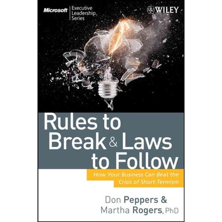 Rules To Break And Laws To Follow  How Your Business Can Beat The Crisis Of Short Termism