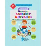 Sanskrit for Kids: Devanagari Sanskrit Workbook - Samskrutha abyasha pusthakam: Big fun activity book to learn Sanskrit (Paperback)