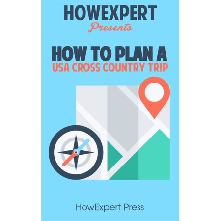 How to Plan a USA Cross Country Trip - eBook