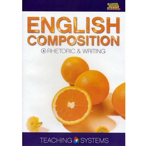 Teaching Systems: English Composition, Vol. 4 - Rhetoric & Writing