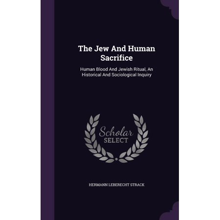 The Jew and Human Sacrifice (Hardcover)