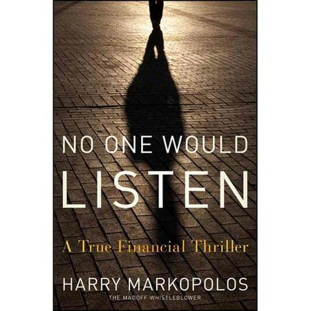 No One Would Listen  A True Financial Thriller