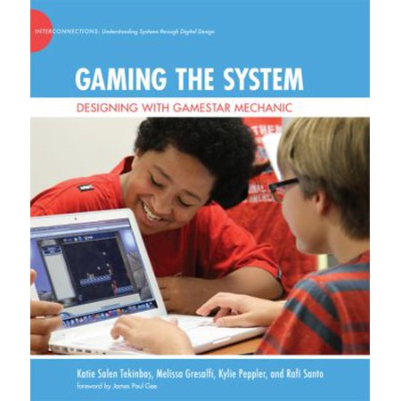 Gaming the System: Designing with Gamestar Mechanic