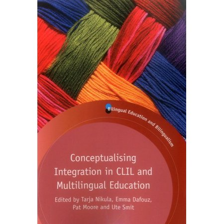 Conceptualising Integration in CLIL and Multilingual