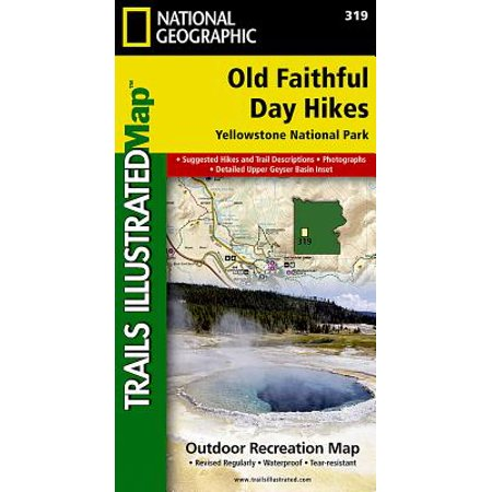 Old Faithful Day Hikes: Yellowstone National Park