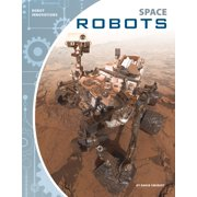 Robot Innovations: Space Robots (Hardcover)