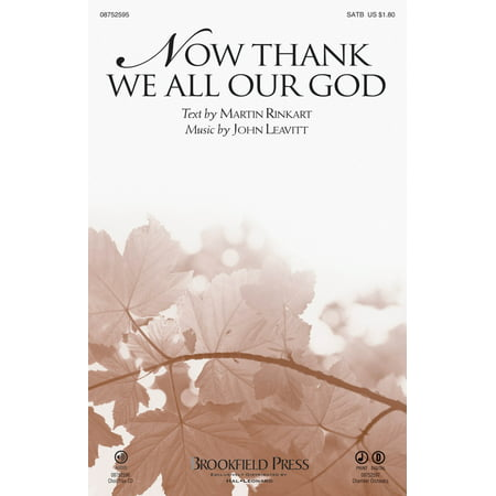 Brookfield Now Thank We All Our God SATB composed by John (Now Thank We All Our God Virgil Fox)