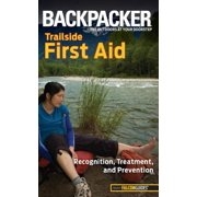 Backpacker Magazine's Trailside First Aid - eBook