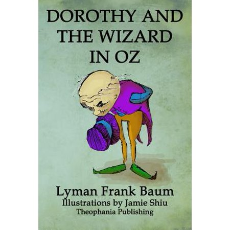 Dorothy and the Wizard in Oz : Volume 4 of L.F.Baum's Original Oz Series](Dorothy Wizard Of Oz Dog)