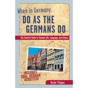 When in Germany, Do as the Germans Do - eBook