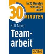 30 Minuten Teamarbeit - eBook