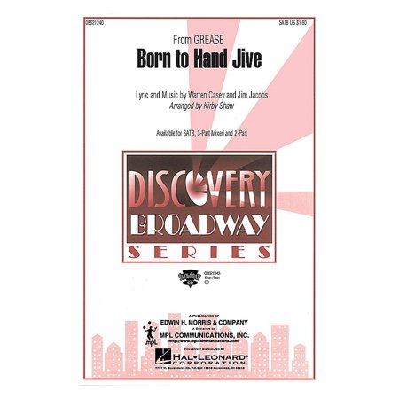 Hal Leonard Born to Hand Jive (from Grease) (3-Part Mixed) 3-Part Mixed Arranged by Kirby