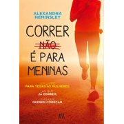 Correr Não é Para Meninas - eBook