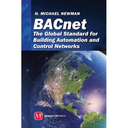 Sustainable Energy: BACnet : The Global Standard for Building Automation and Control Networks (Hardcover)