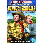Cowboy and the Senorita / Under Nevada Skies (DVD)