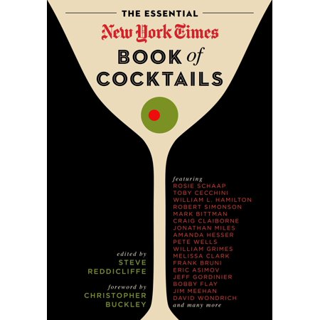 New York Cocktail - The Essential New York Times Book of Cocktails